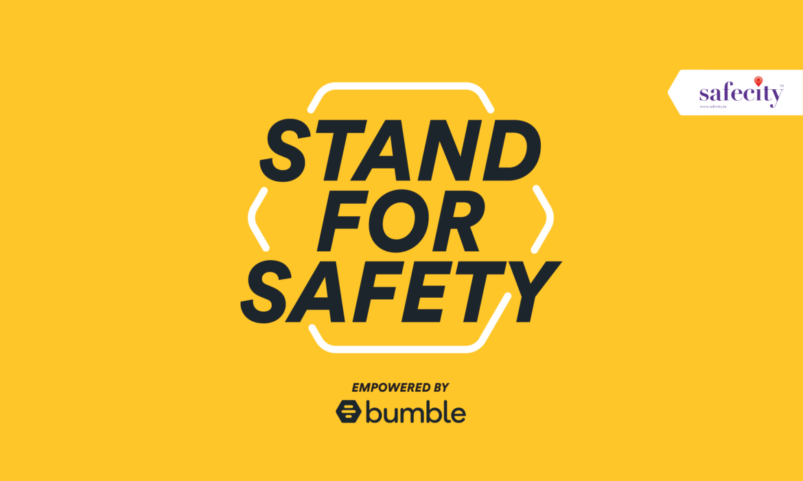 Bumble partners with Safecity to ' Stand for Safety