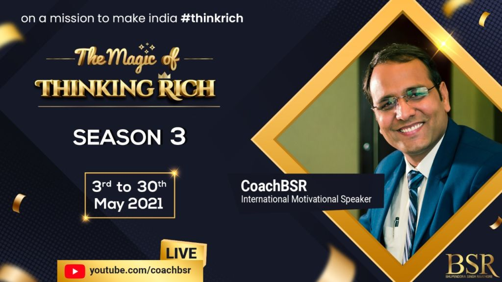 Conquer your subconscious mind to excel in your daily grind with Mr. Bhupenddra Singh Raathore (Also Known as CoachBSR)