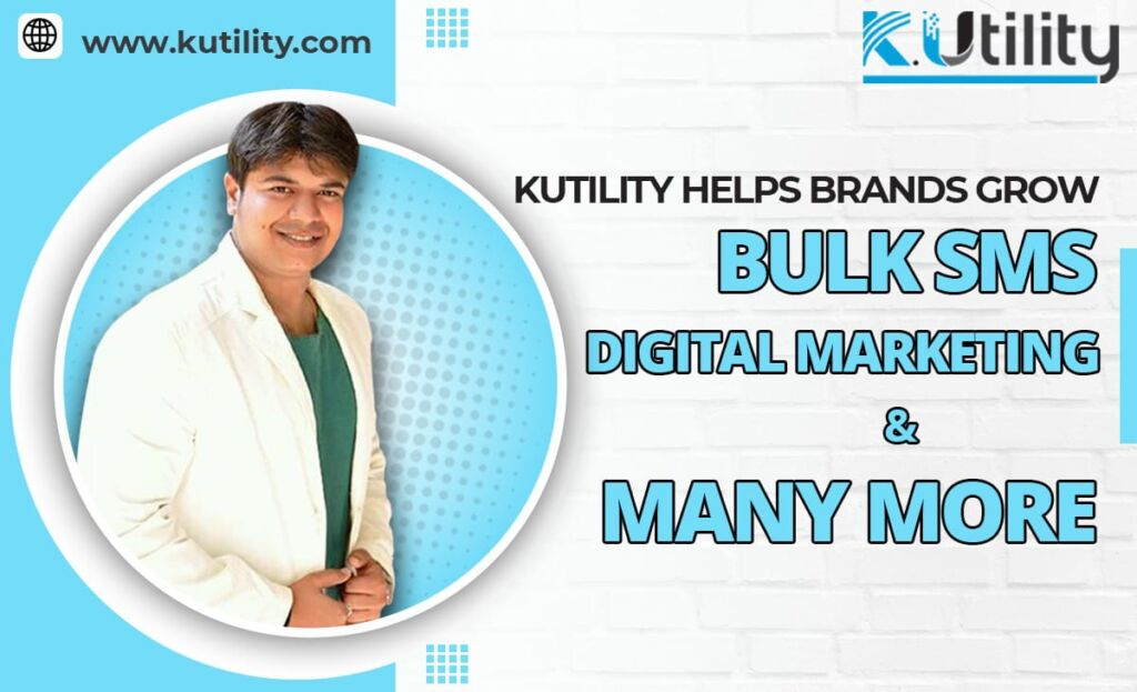 KUtility Provides Leading Bulk SMS And Social Media Marketing Services In India
