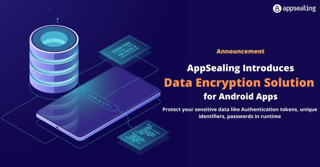 AppSealing Introduces Data Encryption Solution for Android Apps